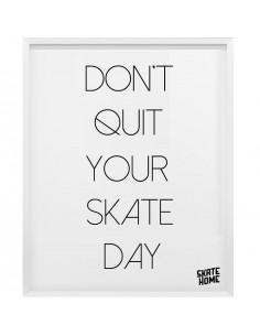 Skateboard Ilustración - Don´t quit your skate day