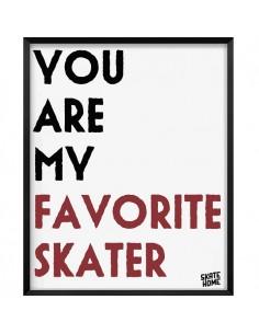 Skate Ilustración - You are my favorite skater