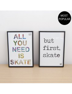 Pack 2 ilustraciones - All you need is skate y but first skate