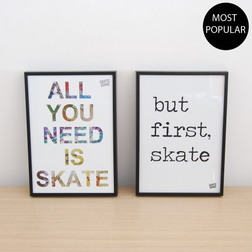 Pack 2 illustrations - All you need is skate and but first skate