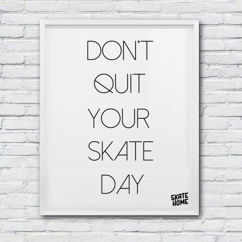 skateboard illustration dont quit your skate day