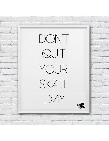 Dont quit your skate day - Download Illustration