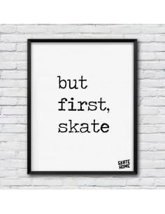 but first skate illustration skateboard